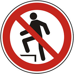 Prohibition Sign: Do Not Step