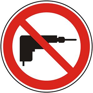 Prohibition Sign: No Drilling