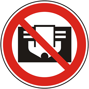 Prohibition Sign: Do Not Cover