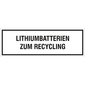 Transportaufkleber: Lithiumbatterien (Recycling)