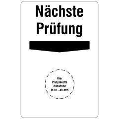 Grundplaketten, Nächste Prüfung, Vinylfolie, weiß schwarz, 76,2 x 50,8 mm, 100 St.