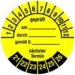 Mehrjahresprüfplakette, geprüft am - durch - gemäß § - nächster Termin, Vinylfolie, gelb schwarz, Ø 30 mm, 2021-2026