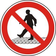 Nicht auf Rollenbahn treten, Verbotszeichen, Polypropylen, weiß - schwarz/rot, Ø 100 mm